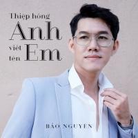 Thiệp Hồng Anh Viết Tên Em (Single) - Bảo Nguyên