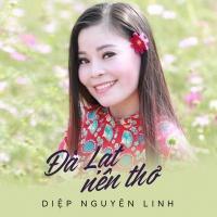 Đà Lạt Nên Thơ (Single) - Diệp Nguyên Linh