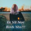 Đi Về Nơi Bình Yên - Various Artists