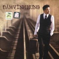 Hạnh Phúc Lang Thang (CD1) - Đàm Vĩnh Hưng