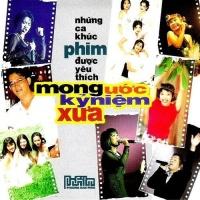 Mong Ước Kỷ Niệm Xưa - Những Ca Khúc Phim Được Yêu Thích - Various Artists