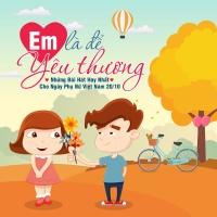 Những Bài Hát Hay Nhất Cho Ngày Phụ Nữ Việt Nam - Various Artists