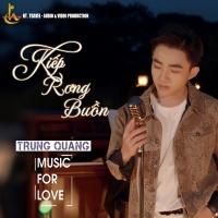 Kiếp Rong Buồn (Single) - Trung Quang