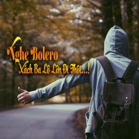 Nghe Bolero Xách Ba Lô Đi Thôi - Various Artists