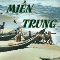 Những Bài Hát Hay Nhất Về Miền Trung - Various Artists