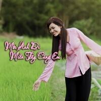 Mời Anh Đi Miền Tây cùng Em - Various Artists