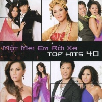 Một Mai Em Rời Xa - Top Hits 40 - Various Artists