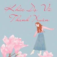 Khúc Dạ Vũ Thanh Xuân (Tuyển Tập Trữ Tình) - Various Artists