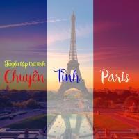 Chuyện Tình Paris (Tuyển Tập Trữ Tình) - Various Artists