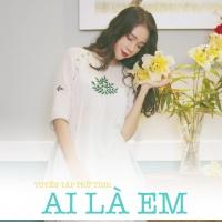 Ai Là Em (Tuyển Tập Trữ Tình) - Various Artists