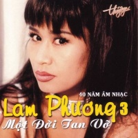 Một Đời Tan Vỡ - 40 Năm Âm Nhạc Lam Phương - Various Artists