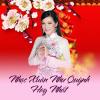 Nhạc Xuân Như Quỳnh Hay Nhất - Như Quỳnh