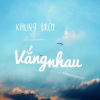 Khung Trời Vắng Nhau - Various Artists