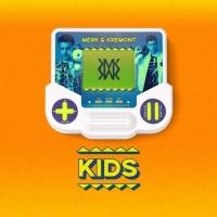 KIDS (Single) - Merk & Kremont
