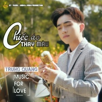 Chiếc Áo Thay Màu (Single) - Trung Quang