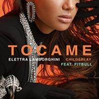Tocame (Single) - Elettra Lamborghini, ChildsPlay, Pitbull