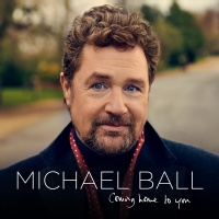 Coming Home To You - Michael Ball