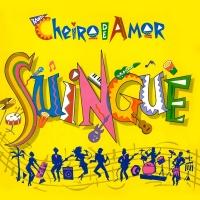 Suingue - Banda Cheiro De Amor