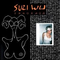 Error 404 - Suzi Wu
