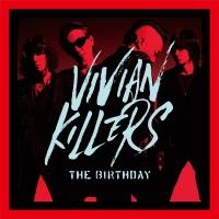 Vivian Killers - The Birthday