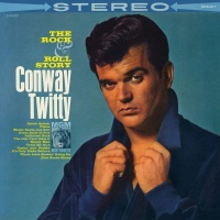 The Rock & Roll Story - Conway Twitty