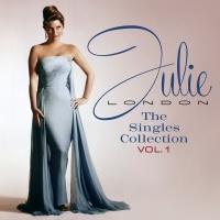 Julie London's Singles Collection Volume 1 - Julie London