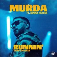 Runnin' - Murda