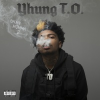 On My Momma 2 - Yhung T.O.