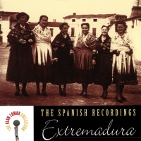 The Spanish Recordings: Extremadura - The Alan Lomax Collection - Manuel García Matos