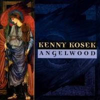 Angelwood - Kenny Kosek