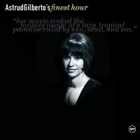 Astrud Gilberto's Finest Hour - Astrud Gilberto