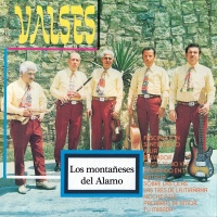 Valses - Los Montañeses Del Alamo