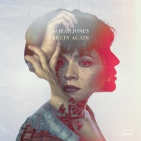 Begin Again - Norah Jones