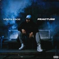 Fracture - Volts Face