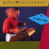 Live At Wolf Trap - John McCutcheon