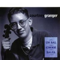 Un Bal Chez Balfa - Courtney Granger