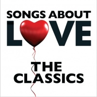 Songs About Love  - The Classics - Tom Jones