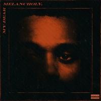 My Dear Melancholy, - The Weeknd