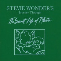 Journey Through The Secret Life Of Plants - Stevie Wonder