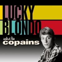 Salut les copains - Lucky Blondo