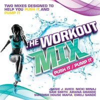 The Workout Mix - Push It / Pump It - Various Artists