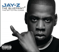 The Blueprint 2 The Gift & The Curse - Jay-Z