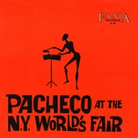 Pacheco At The N.Y. World's Fair - Johnny Pacheco