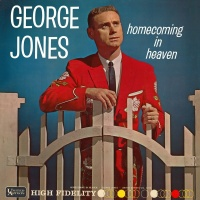 Homecoming In Heaven - George Jones