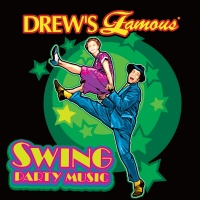 Drew's Famous Swing Party Music - The Hit Crew