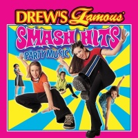 Drew's Famous Smash Hits Party Music - The Hit Crew
