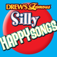 Drew's Famous Silly Happy Songs - The Hit Crew