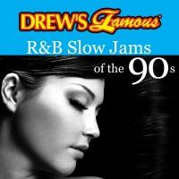 Drew's Famous R&B Slow Jams Of The 90's - The Hit Crew