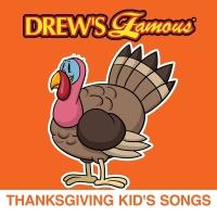 Drew's Famous Thanksgiving Kid's Songs - The Hit Crew