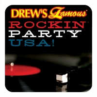 Drew's Famous Rockin' Party USA - The Hit Crew